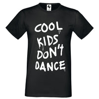 Mens Designer Cool Kids Don't Dance Fashion Short Sleeve T Shirt | Crew Neck