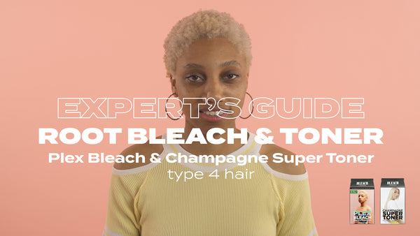 Expert's Guide: Root Bleach & Champagne Super Toner