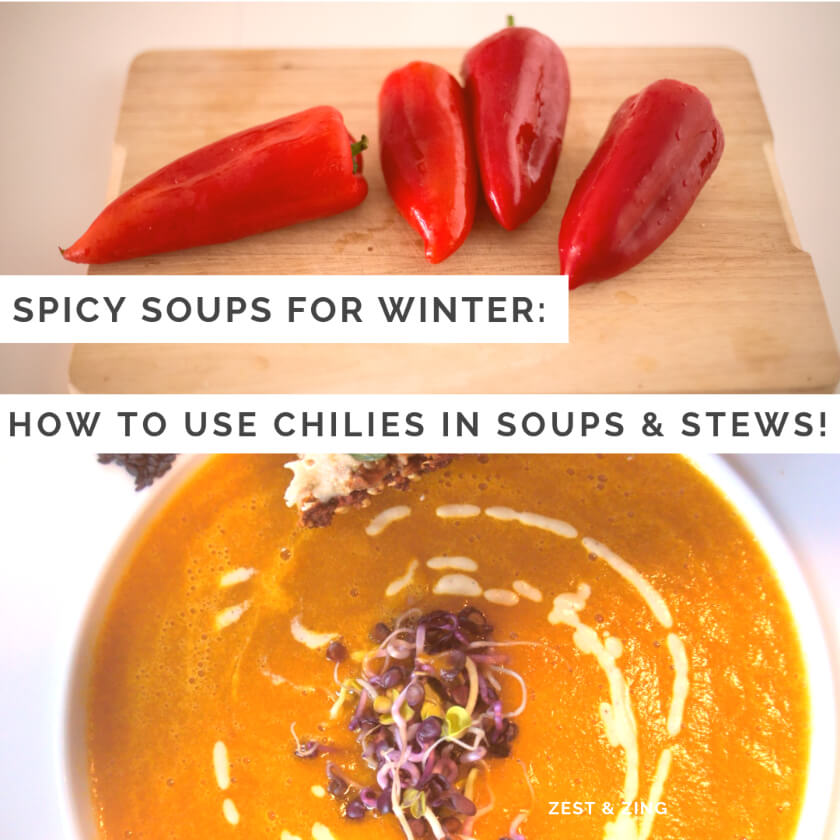 Spicy Soups: How to Use Different Chillies in Soups