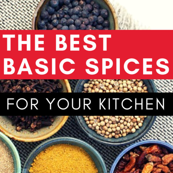 The Best Basic Spices for Your Kitchen
