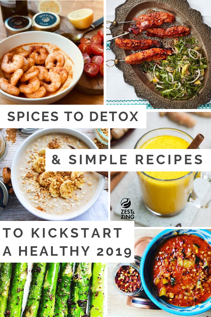 Spices to Detox & Simple Recipes to Kickstart a Healthy 2019