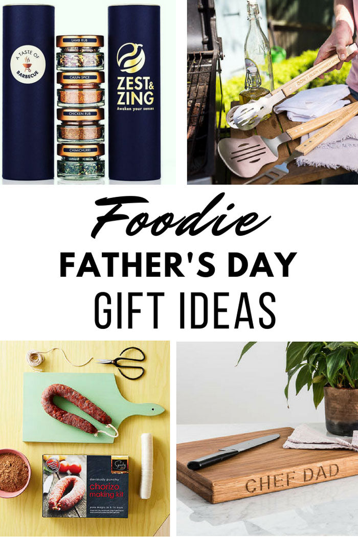 6 Foodie Father's Day Gift Ideas by Zest & Zing!