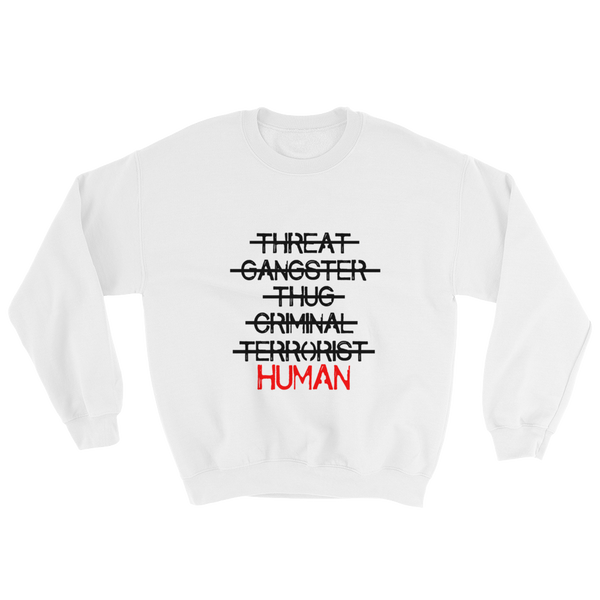 """What I'm Not"" Sweatshirt"