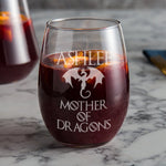Game of Thrones Mother of Dragons Wine Glass - Great Gift for her - GoT Merchandise for Daenerys Targaryen fan! - Naked Wood Works