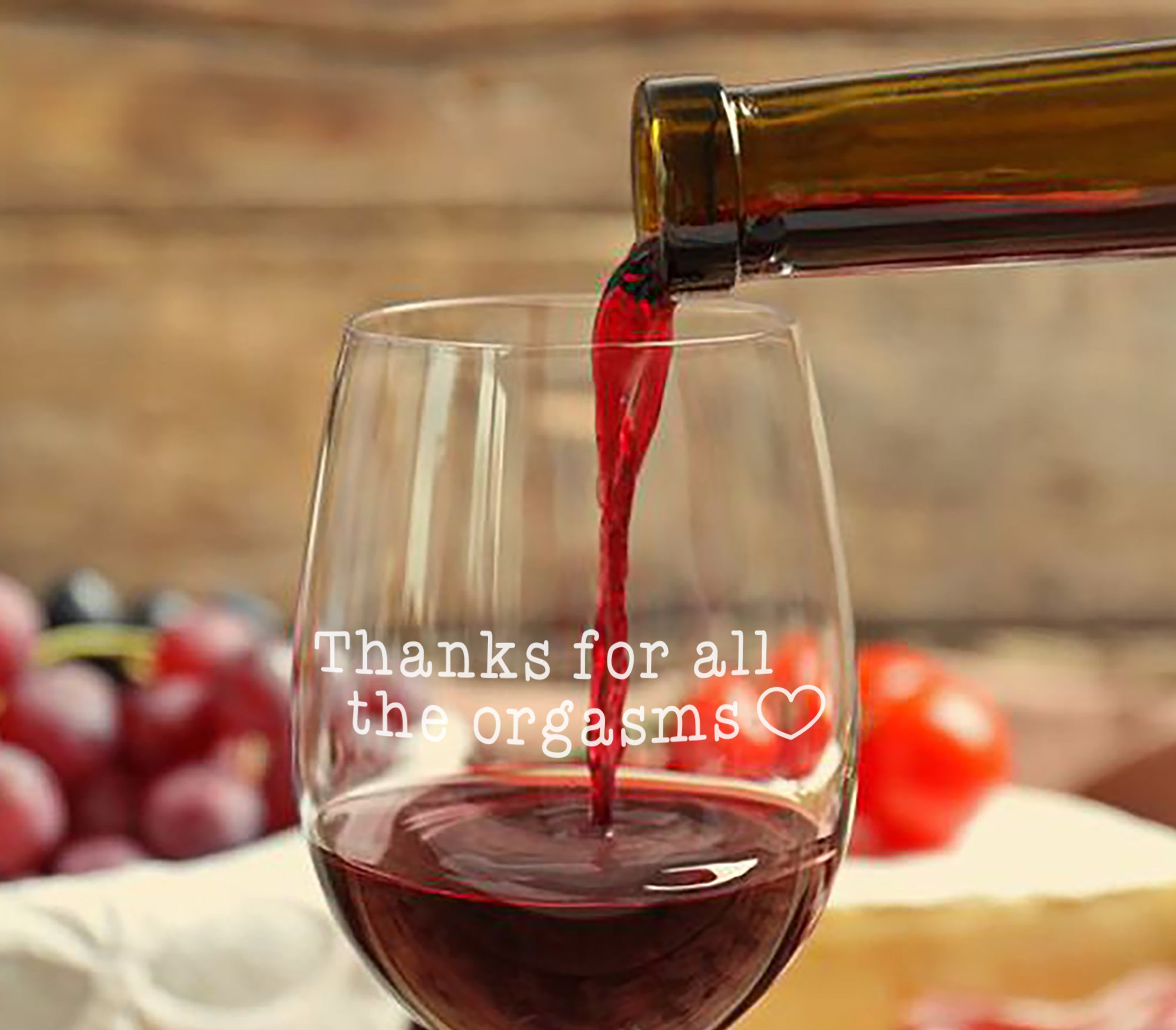 Thanks for all the Orgasms Wine Glass - Boyfriend, Girlfriend, birthday and Husband Gift - Naked Wood Works