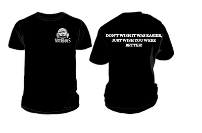 Don't Wish it was Easier, Just Wish you were Better! Men's T-Shirt - Veteran Support Store