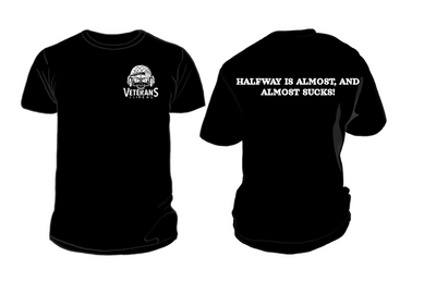 Halfway Sucks Men's T-Shirt - Veteran Support Store