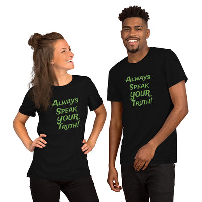 Always Speak YOUR Truth - Short-Sleeve Unisex T-Shirt - Veteran Support Store