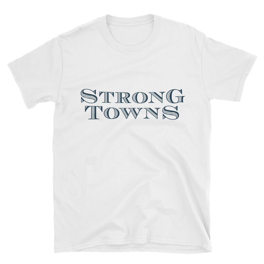 The Strong Towns T-Shirt in White + 1 Year of Strong Towns Membership
