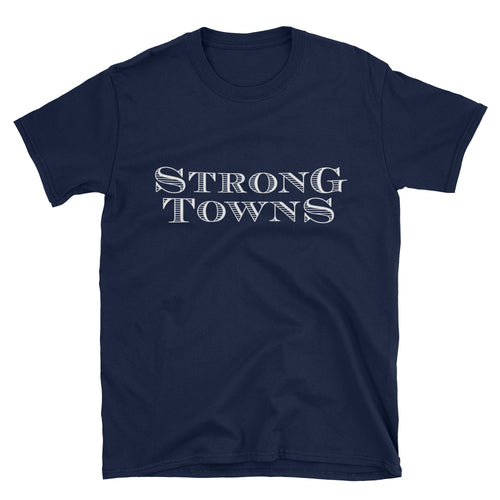 The Strong Towns T-Shirt in Navy + 1 Year of Strong Towns membership