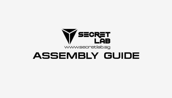 Secretlab Assembly Guide