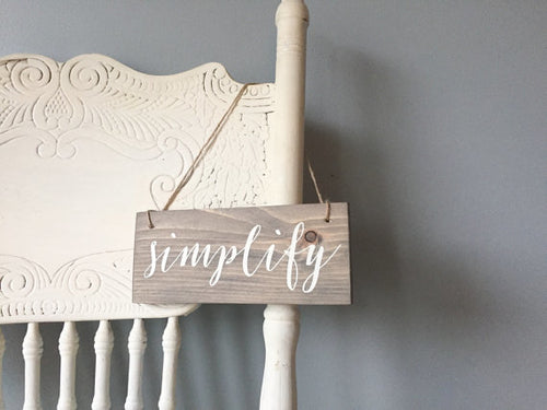 Simplify Hanging Sign, Mindful Decor, Intention