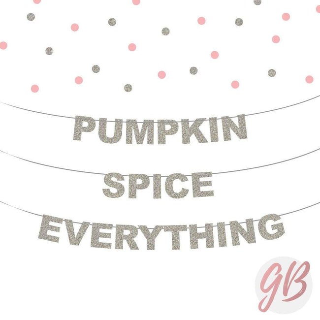 Pumpkin Spice Is Everything