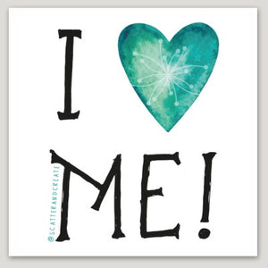 """I Love Me"" - Vinyl Sticker"