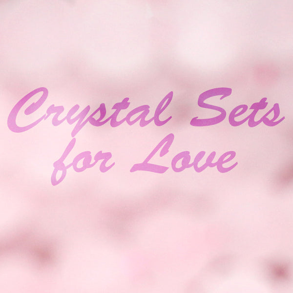 New Products: Crystal Sets for Love