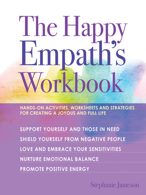 The Happy Empath's Workbook by Stephanie Jameson