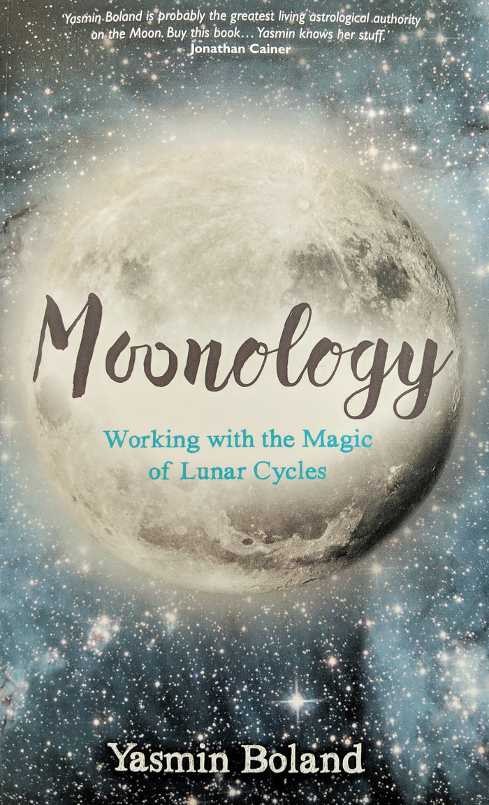 Moonology Working with the Magic of Lunar Cycles by Yasmin Boland