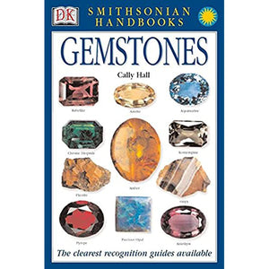 Smithsonian Handbook to Gemstones by Cally Hall