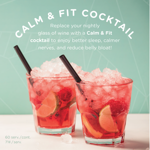Sleep Easy and Banish Bloat with a Calm & Fit Cocktail