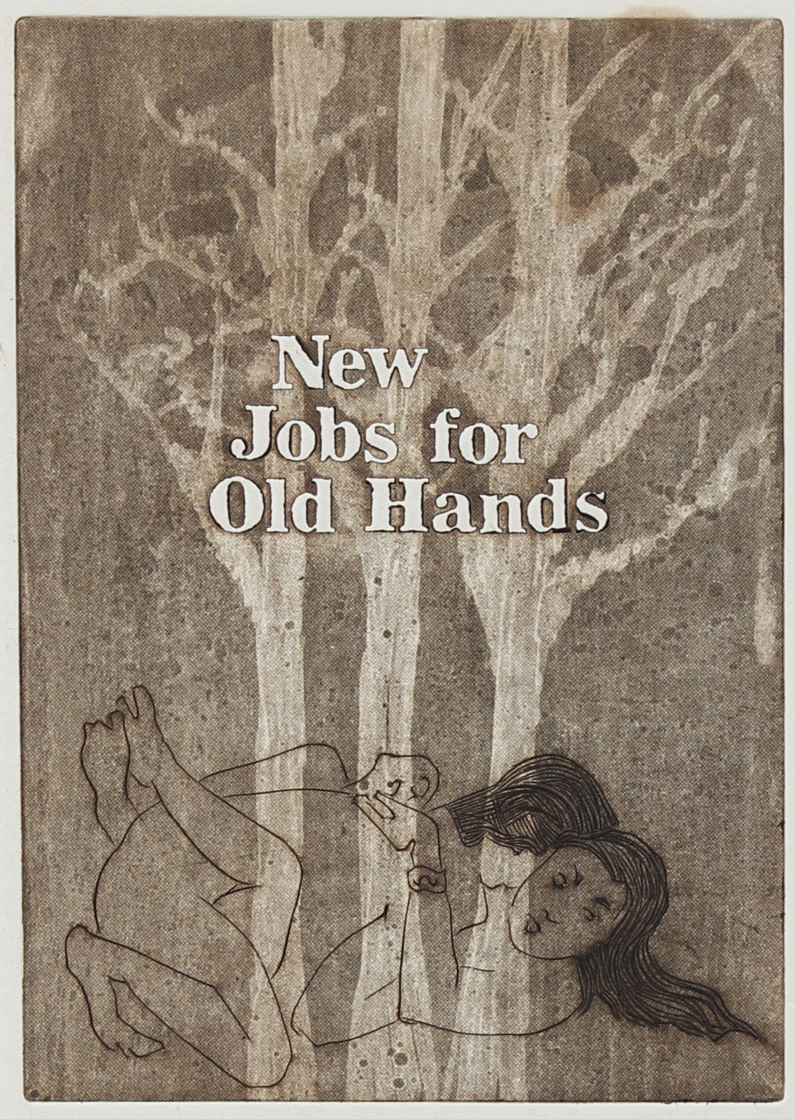 <i>New Jobs for Old Hands</i><br>1977 Etching<br><br>#A0405