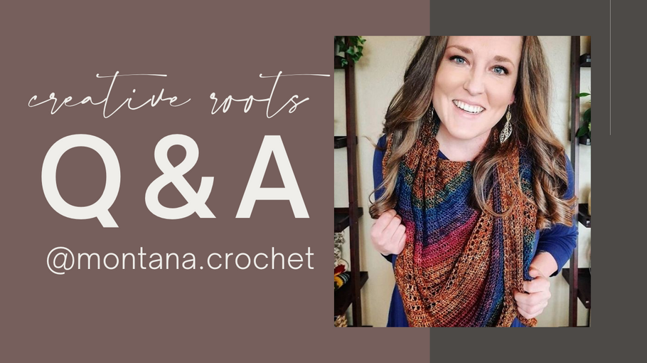 Creative Roots Challenge Week 6 - Montana Crochet