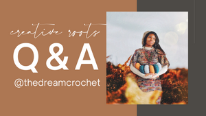 Creative Roots Challenge Week 10 - The Dream Crochet