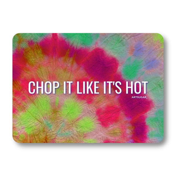 Chop it Like It's Hot - 8x11 inch - Cutting Board