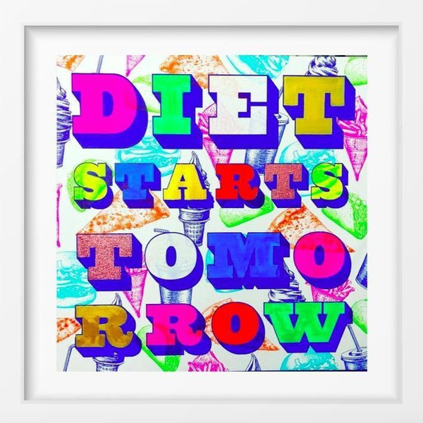 Diet Starts Tomorrow - 14x14 / White Frame / Buy - Limited Edition Print