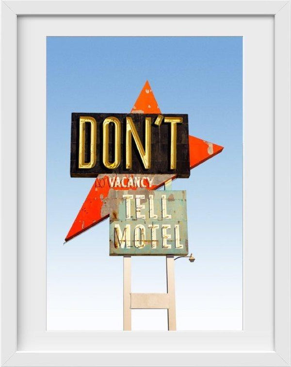 Dont Tell Motel - 22x26 / White Frame / Buy - Limited Edition Print