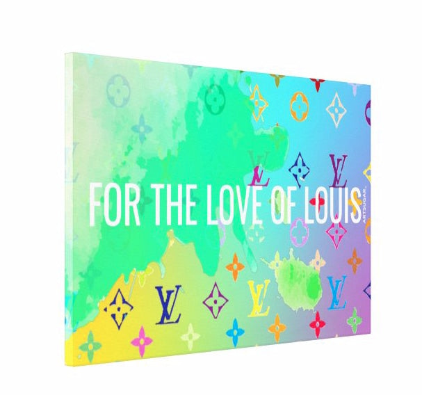 For The Love of Louis on Canvas - The Love - Canvas