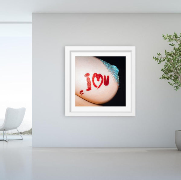 I Love You - Limited Edition Print
