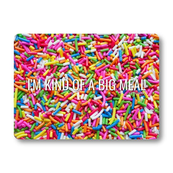I'm Kind of A Big Meal - 8x11 inch - Cutting Board