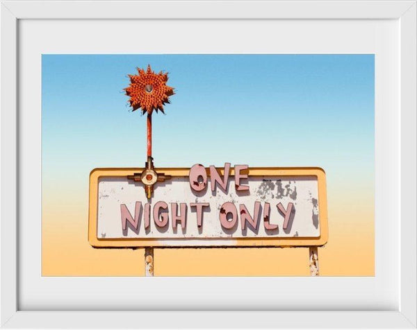 One Night Only - 22x26 / White Frame / Buy - Limited Edition Print