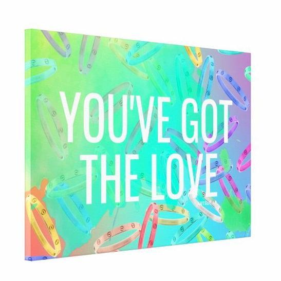 You've Got The Love - The Love - Canvas