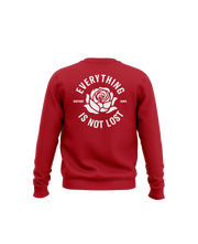 Everything is Not Lost Crewneck