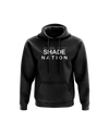 Welcome to the Shade Nation Hoodie