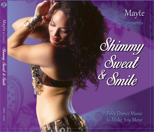 Shimmy Sweat & Smile CD