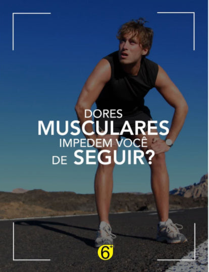 Dores Musculares?