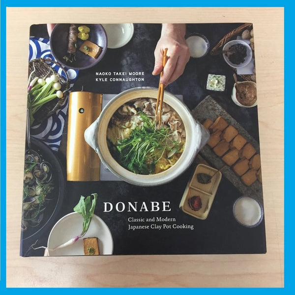 DONABE COOKING BOOK - Classisc and Modern Japanese Clay Pot Cooking