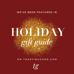 Toasting Good Holiday Gift Guide