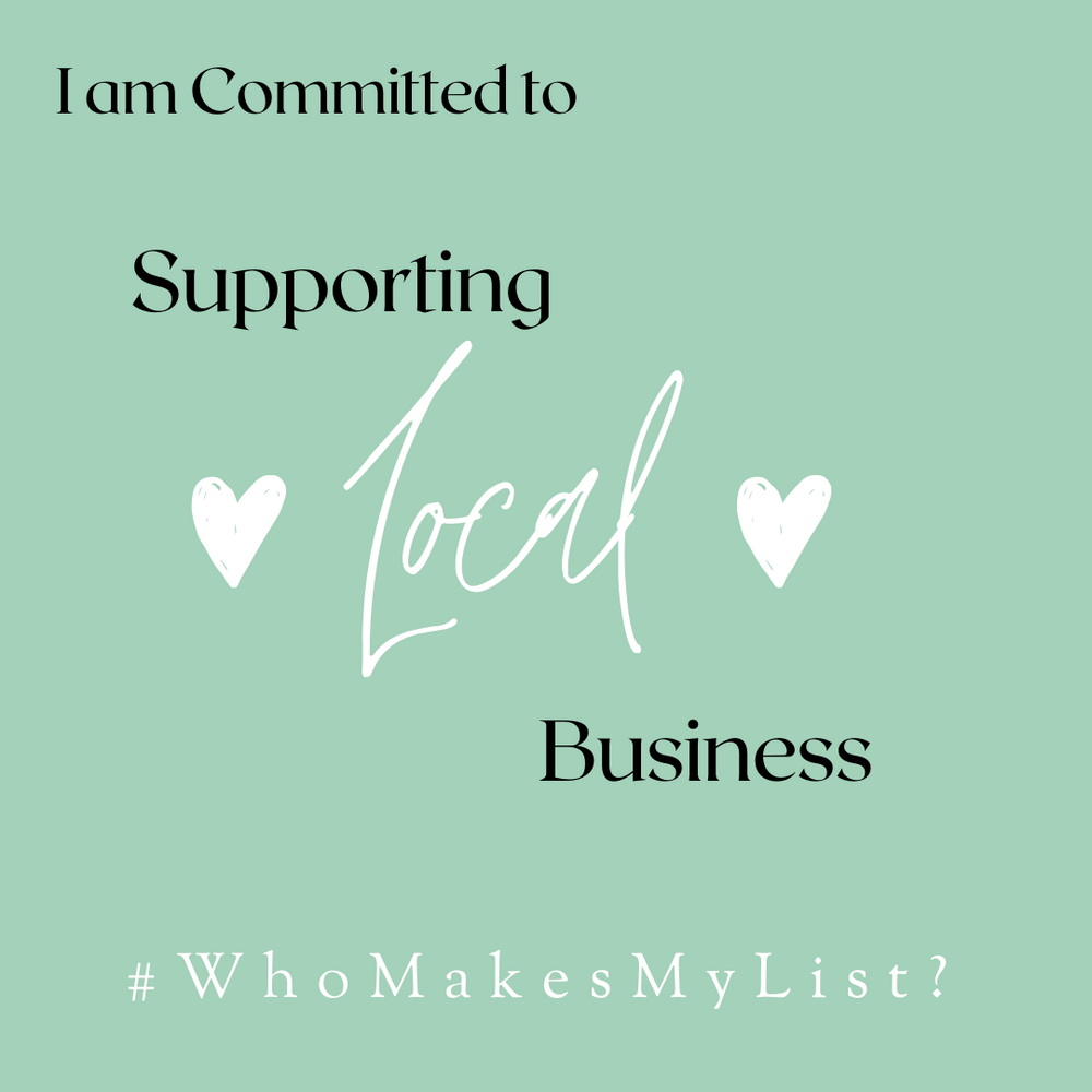#WhoMakesMyList Shop Local Campaign