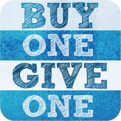 An infographic of that says Buy One Give One