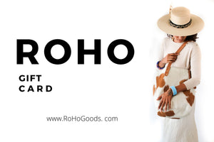 A RoHo Gift Card for the purchase of ethical and handmade products