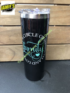 A circle of strength and love Family - size options Tumbler - Made to Order - Glitter Tumblers
