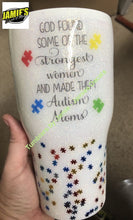 Austism Mom with Puzzle  - God Found some of the Strongest and made them Austism Moms- Glitter Tumbler - Bling Tumbler -Made to Order - Personalized Decal Tumbler - Jamies Decals