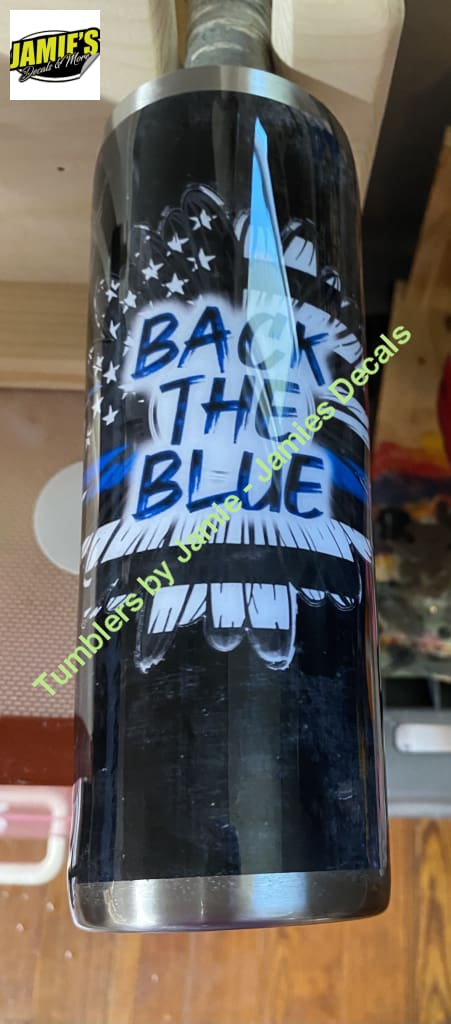 Back the Blue / Police Tumbler - Skinny 20 -Made to Order - Personalized just for you 20 skinny tumbler