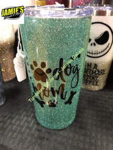 Dog Mom Glitter tumbler with out Paws  -Tumbler - Made to Order - Personalized Decal Tumbler - Jamies Decals