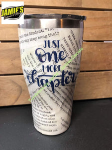 One more Chapter - size options Tumbler - Made to Order - - Jamies Decals