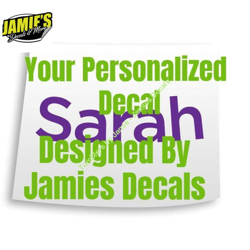 Personalized Decal design by Jamies Decals - Decal - Decal - Four Sizes - Color Options - Jamies Decals