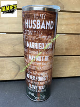 To my husband 20 skinny tumbler - Options - Made to Order - 20 Skinny 20 skinny with out sparkles tumblers